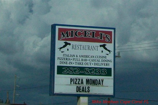 Miceli's Restaurant: Sign on Pine Island Road.