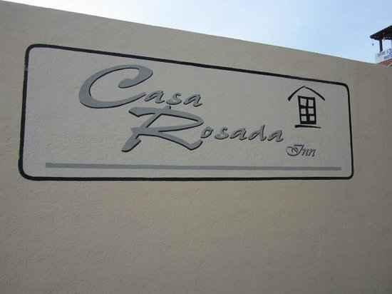 Hotel Casa Rosada Inn: Entry sign