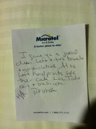Microtel Inn & Suites by Wyndham Woodstock/Atlanta North :                   Note from cleaning woman.