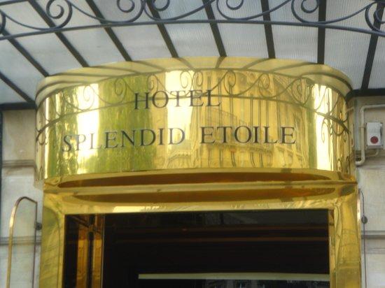 Splendid Etoile Hotel:                   Name