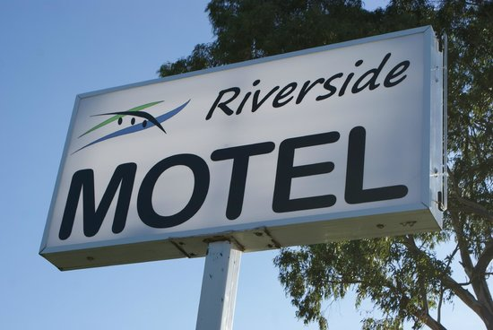 Riverside Motel : Our Sign
