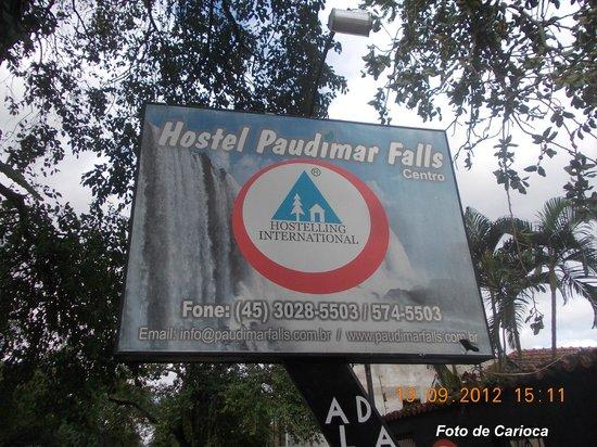 Hostel Paudimar Falls: Outra placa de Fachada