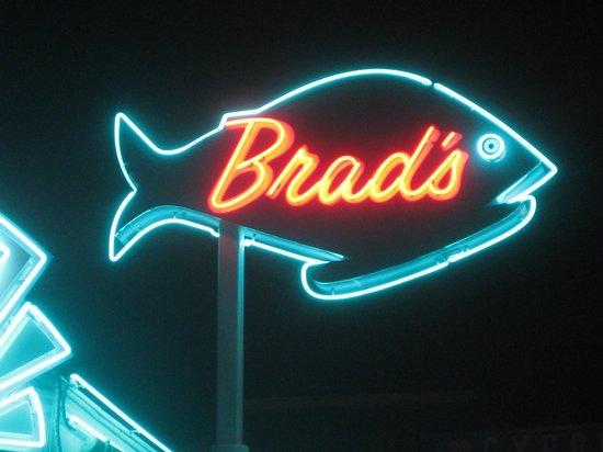 Brad's Restaurant:                   Sign