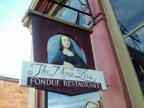 Mona Lisa Fondue Restaurant: cool sign