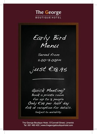 ‪ذا جورج بوتيك هوتل: Early Bird Menu for €18.95 at The George Boutique Hotel, Limerick City‬