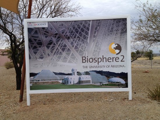Biosphere 2:                   Billboard on the Biosphere Complex and governing body