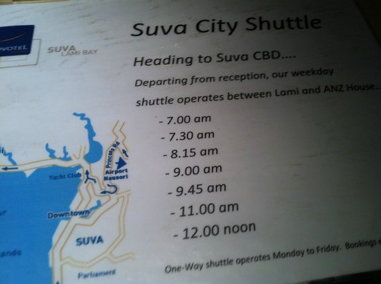 Novotel Suva Lami Bay :                   Suva City Shuttle Times (into town)