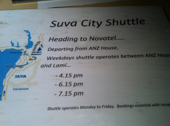 Novotel Suva Lami Bay:                   Suva City Shuttle Times (from town)