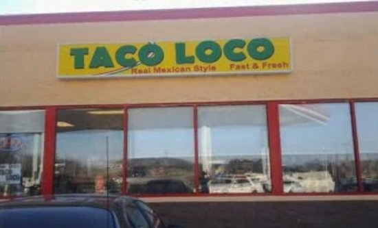 Taco Loco:                   I got these photos off of their website's video.