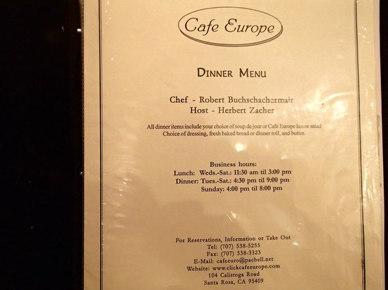 Cafe Europe:                   Chef, Host, hours, phone and location.......