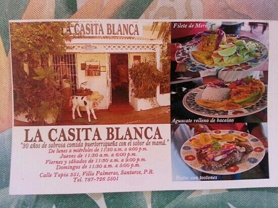 La Casita Blanca :                   Directions and hours of business, best local food!!!
