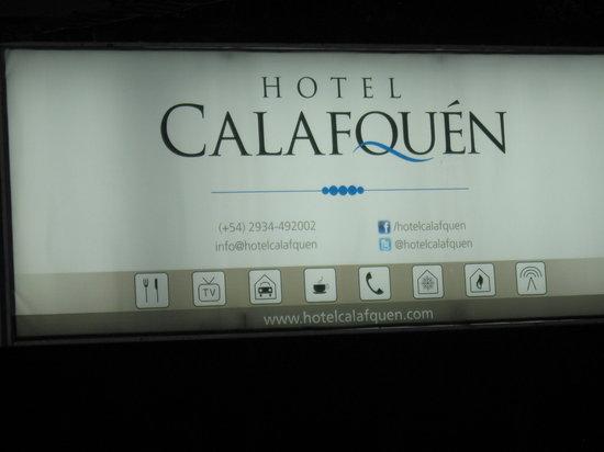 Hotel Calafquen:                   Cartel del hotel al frente del mismo