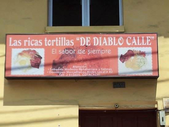 Las Ricas Tortillas De Diablo Calle:                                     The sign, over a door closed 6 days a week