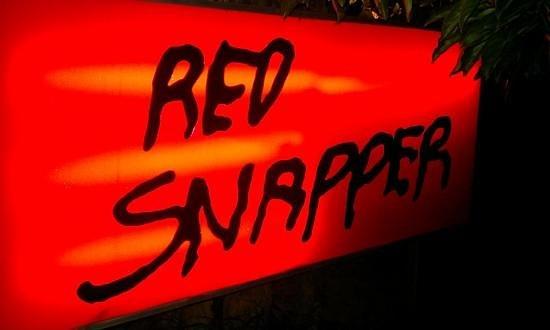 Red Snapper:                   Zweites Schild an der Strasse