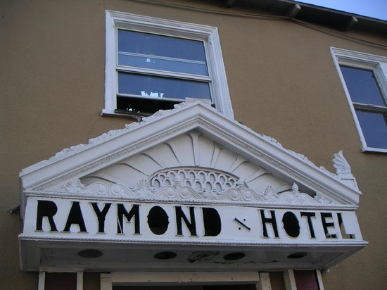 The Raymond Hotel:                   Old decor JAN2013