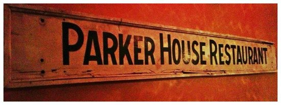 The Parker House Inn and Restaurant: Original Sign