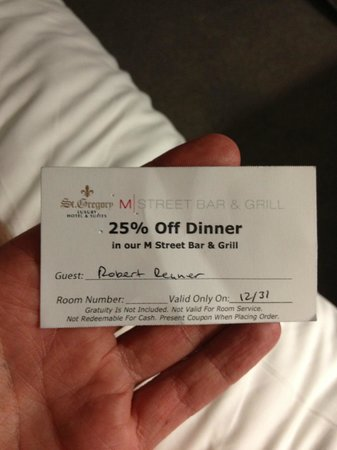 The St. Gregory Hotel:                   The coupon that never was lol