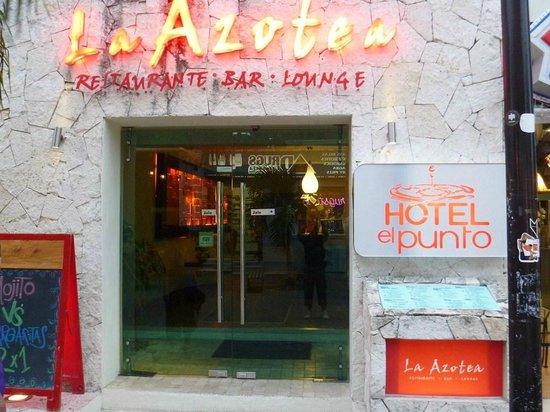 Hotel El Punto:                   Entrance