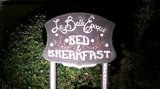 La Belle Epoque:                                     the sign out front, by night