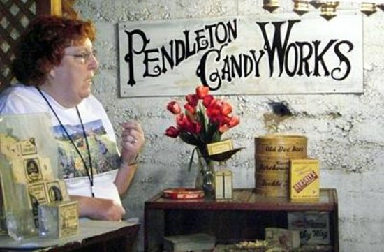 Pendleton Underground Tour:                   Pendleton Candy Works where the dandy girls hung out on their day off.