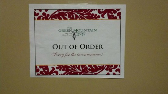 Green Mountain Inn: Leaving the only elevator out of order for the weekend is unacceptable!