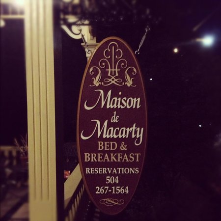 Maison de Macarty:                   B&B sign