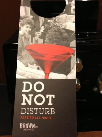 Brown TLV Urban Hotel:                   coolest do not disturb ever