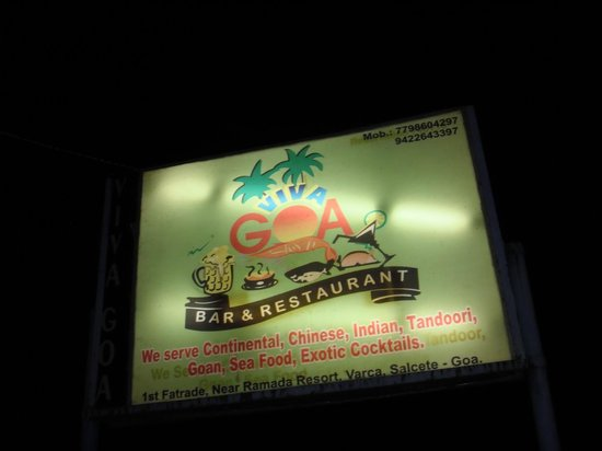 Viva Goa:                                     viva restaurant, great food
