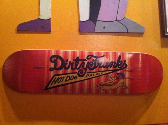 Dirty Frank's Hot Dog Palace:                   dirty franks