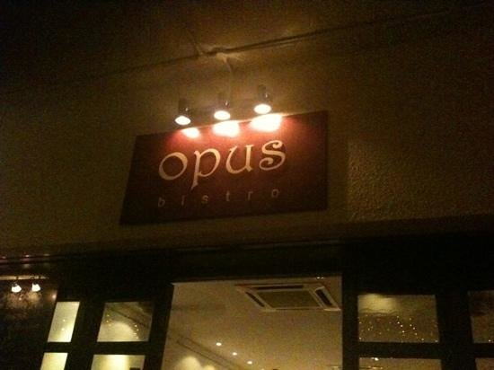 Opus Bistro:                                     The Entrance...