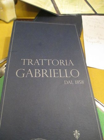 Trattoria Gabriello from 1858 :                   menu