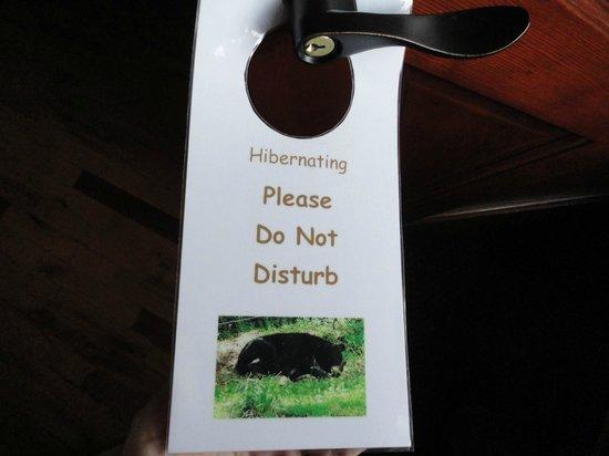 Bear Mountain Lodge:                   Do not disturb sign