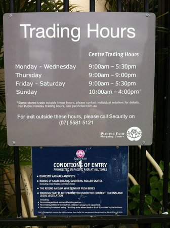 Pacific Fair Shopping Centre: Trading Hours