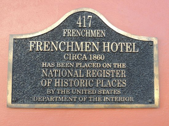 The Frenchmen Hotel: Frenchmen History