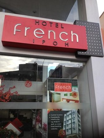 Ipoh French Hotel:                   hotel French