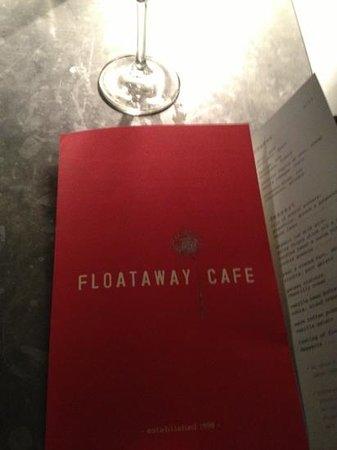 Floataway Cafe:                   Floataway