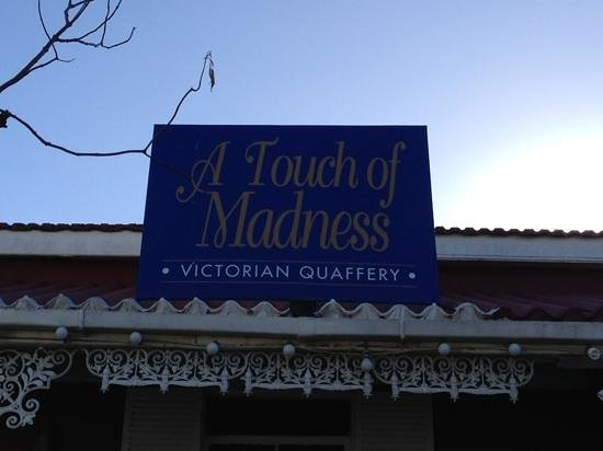 A Touch of Madness Restaurant :                                     view from the street