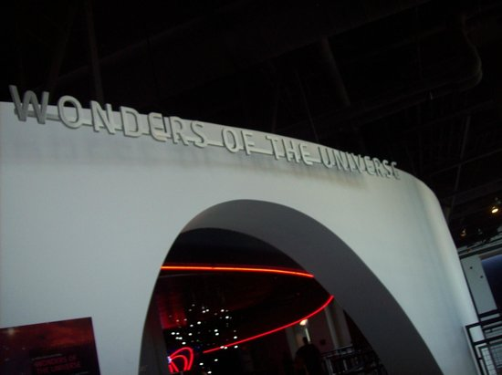 Adventure Science Center:                                     An exhibit called Wonders Of The Universe.