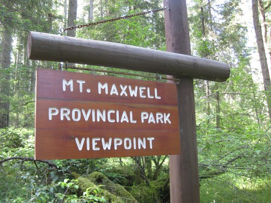 Mount Maxwell Provincial Park :                   When you see this sign, you're on the right road.