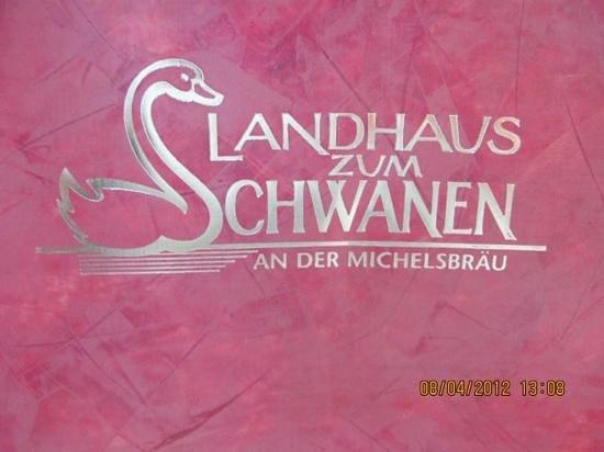 Landhaus Zum Schwanen:                   the menu