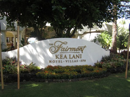 Fairmont Kea Lani, Maui:                   Entrance sign