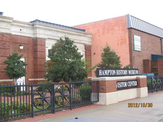 Hampton History Museum:                   Located across street from Air & Space behind parking garage