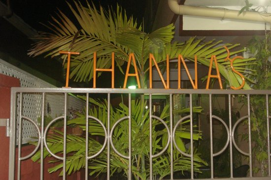 Thanna's Place:                   Front Gate
