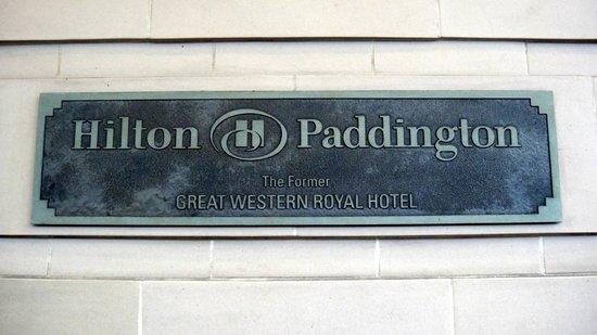 Hilton London Paddington:                   front of hotel showing original name