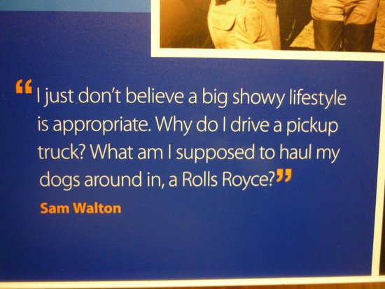 The Walmart Museum:                   Same Quote