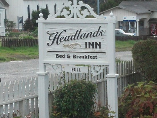 "Headlands Inn Bed & Breakfast:                   Notice the ""full"" sign..."
