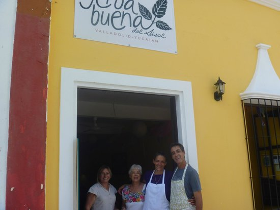 Yerbabuena del Sisal Restaurante :                                     mother and friends of the owners