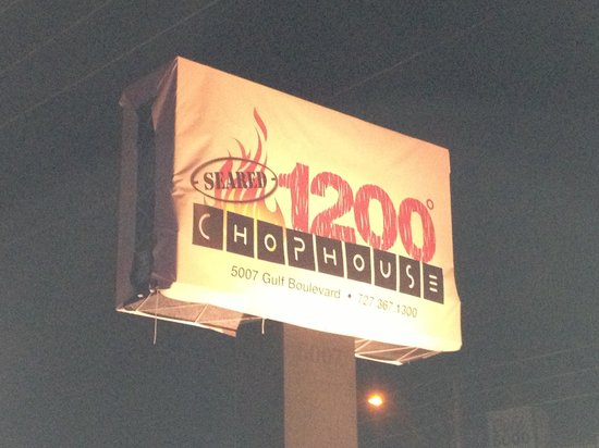 Seared 1200 Chophouse:                   Sign out front