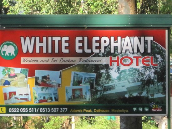 White Elephant Hotel:                   The Hotel Sign Board