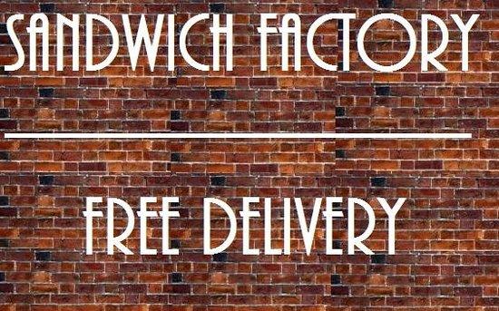 Sandwich Factory: Free Deilvery
